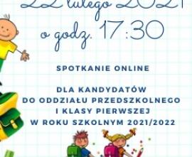 Informacje dla kandydatów do oddziału przedszkolnego oraz klasy i w roku szkolnym 2021/2022